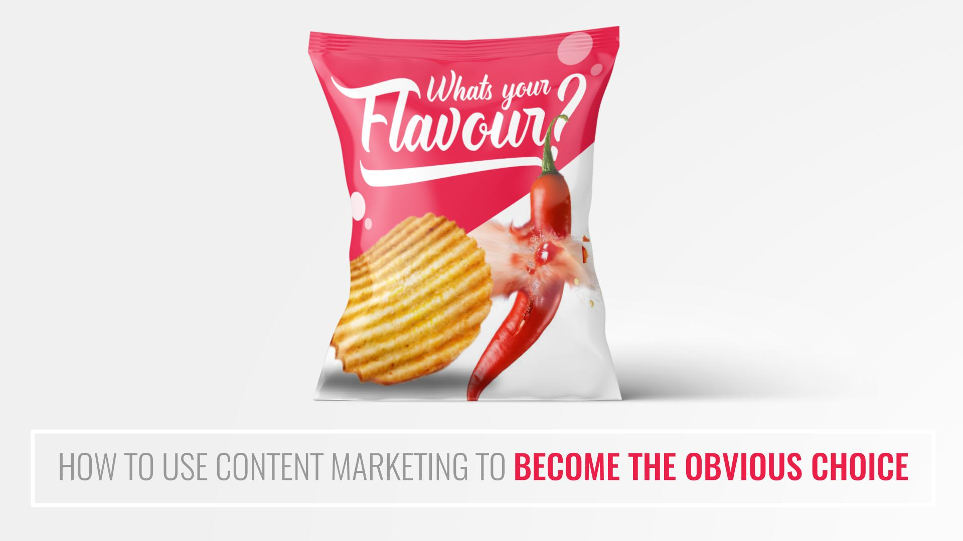 How to Use Content Marketing to Become the Obvious Choice