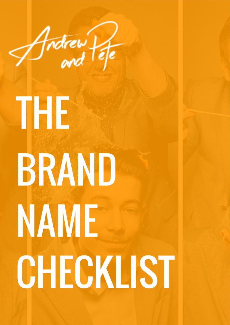 Andrew and Pete - Brand Name Checklist