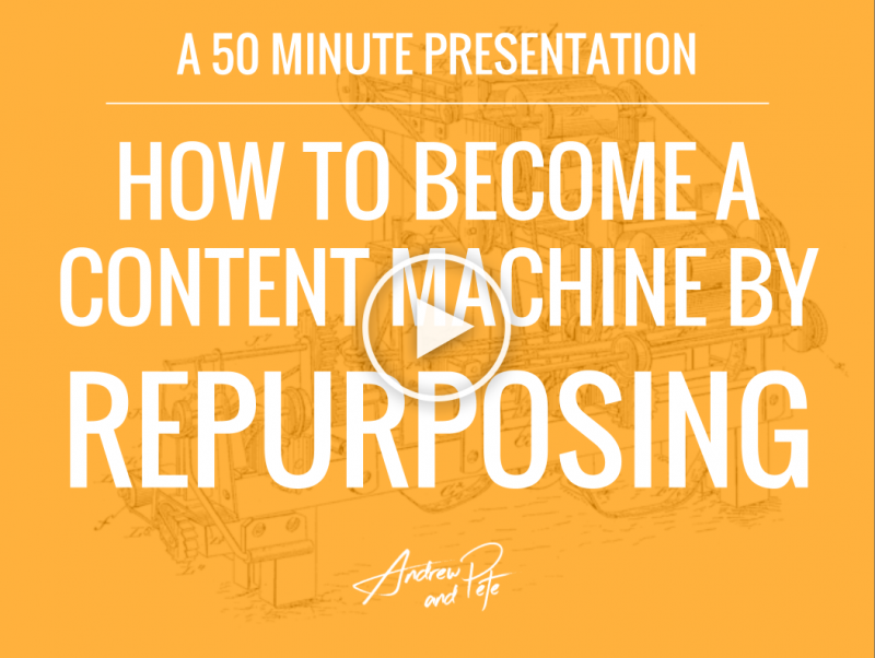 How to Become a Content Machine by Repurposing