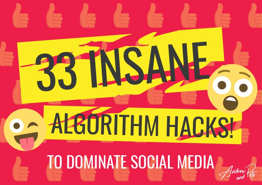 33 Insane Algorithm Hacks to Dominate Social Media COVER-01