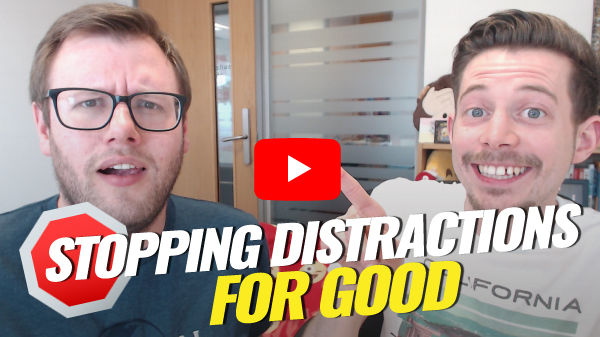 How to stop getting distracted