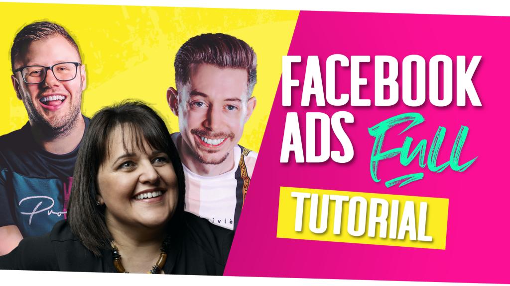 Facebook Ads Tutorial 2021